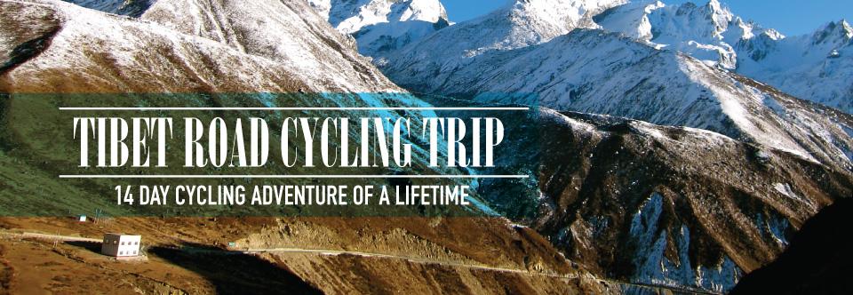 Tibet Road Cycling Trip 2016